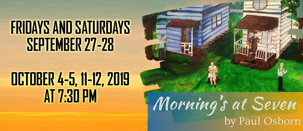 INDEPENDENT PLAYERS presents RCLPC Theater's Morning's at Seven in Elgin